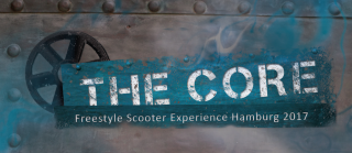 THE CORE – Freestyle Scooter Experience Hamburg 2017