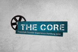 THE CORE – Freestyle Scooter Experience Hamburg 2018
